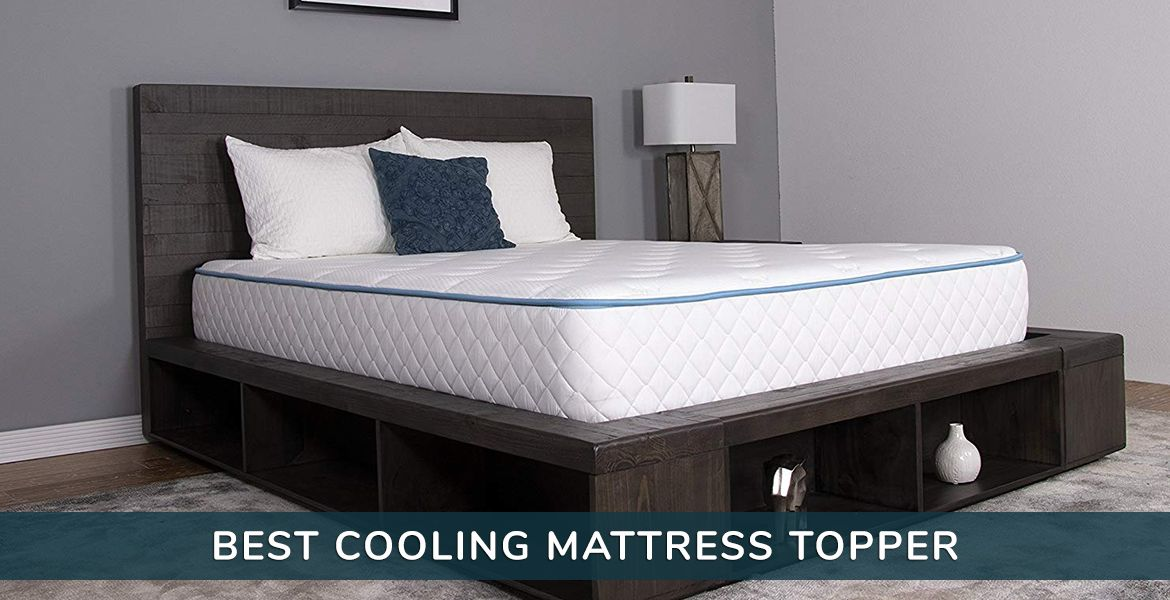 Best Cooling Mattress Topper Pad Reviews Buyers Guide